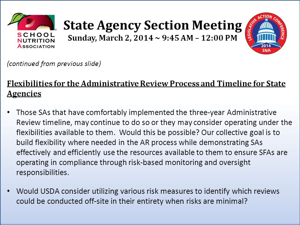 State Agency Section Meeting Sunday, March 2, 2014 ~ 9:45 AM – 12:00 PM USDA Policy Memo – SP 17 – 2014 Discretionary Elimination of Reduced Price Charges in the School Meal Programs Please discuss the rationale for this memorandum.