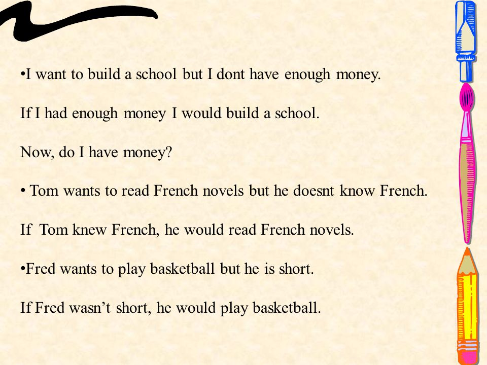 I want to build a school but I dont have enough money.