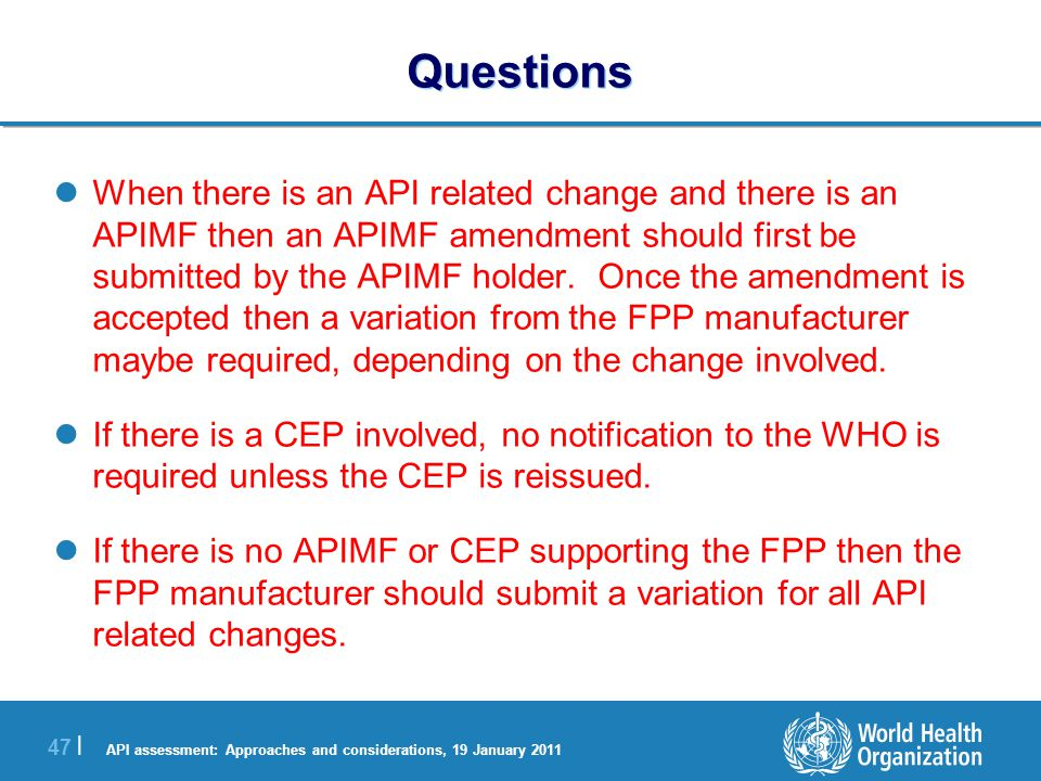 API assessment: Approaches and considerations, 19 January 2011 48 | Questions 2.