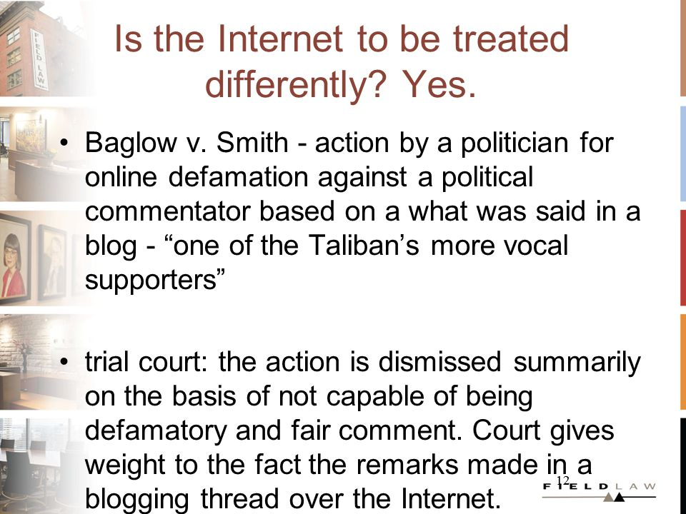 13 Is the Internet to be treated differently.Maybe.