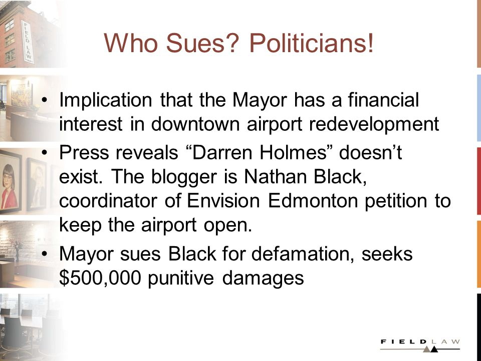 Who Sues.Politicians. Mayor successfully gets the action sealed –Unclear why judge sealed it.
