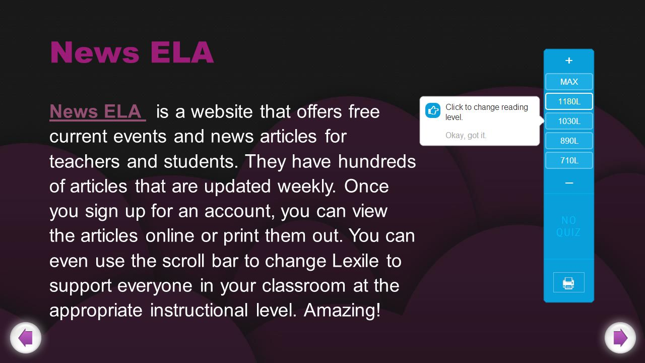 News ELA News ELA is a website that offers free current events and news articles for teachers and students.