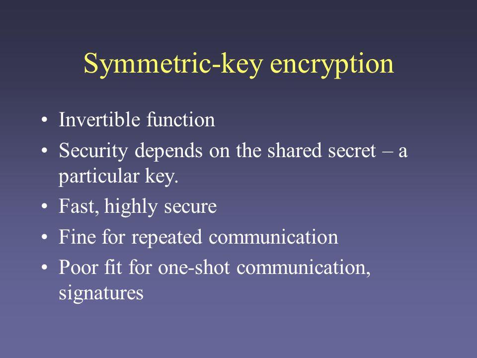 Asymmetric-key (public key) encryption The basic idea: A user has two keys: a public key and a private key.