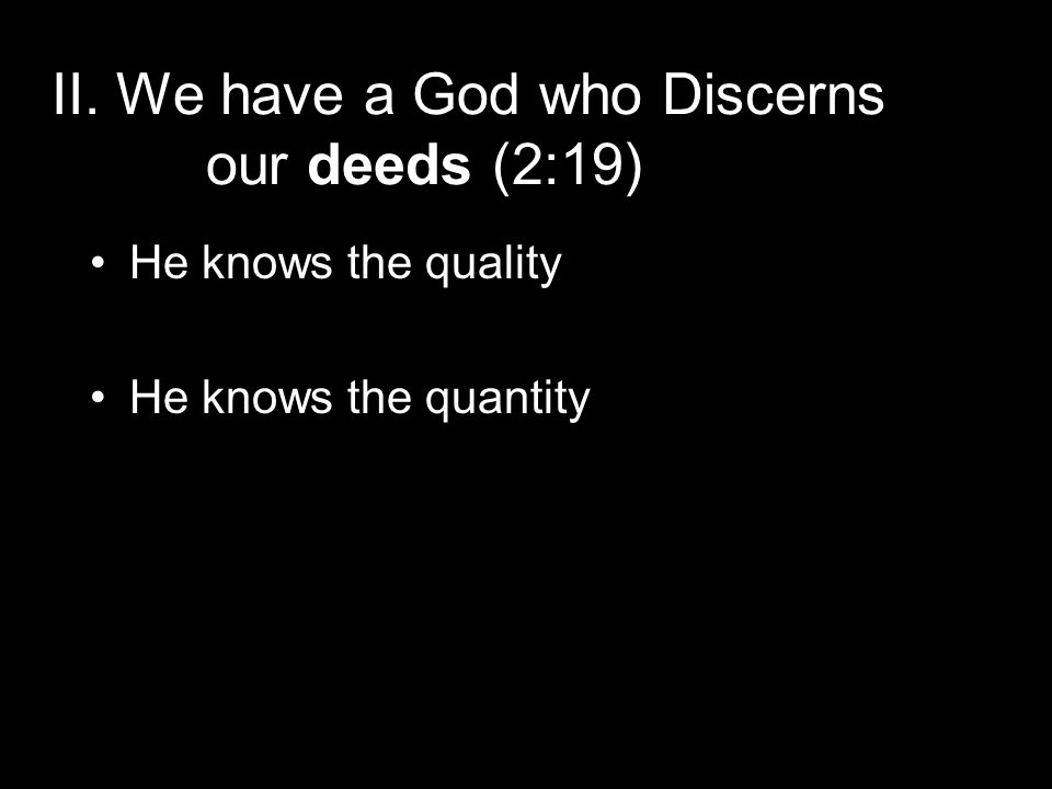 III – We have a God who will not let us sin successfully (2:20-25) He Disciplines Patiently He Disciplines Appropriately He Disciplines the Inward Thoughts & Motives He Disciplines Correctly