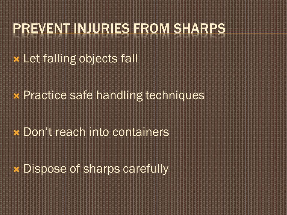  Take training seriously  Avoid shortcuts  Report unsafe conditions  Know emergency procedures
