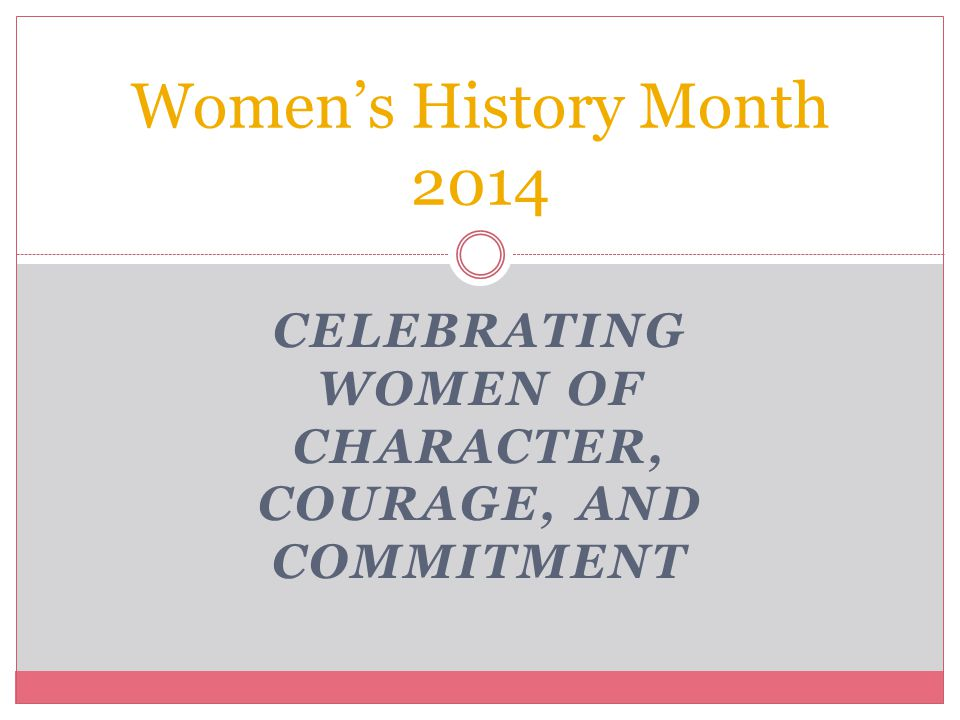 2 Each year, the National Women's History Project selects a theme that highlights achievements by distinguished women in specific fields, from medicine and the environment to art and politics.