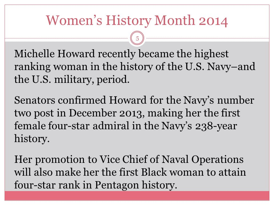 Women's History Month 2014 6 Howard knew—at the age of 12—that she wanted to attend the U.S.