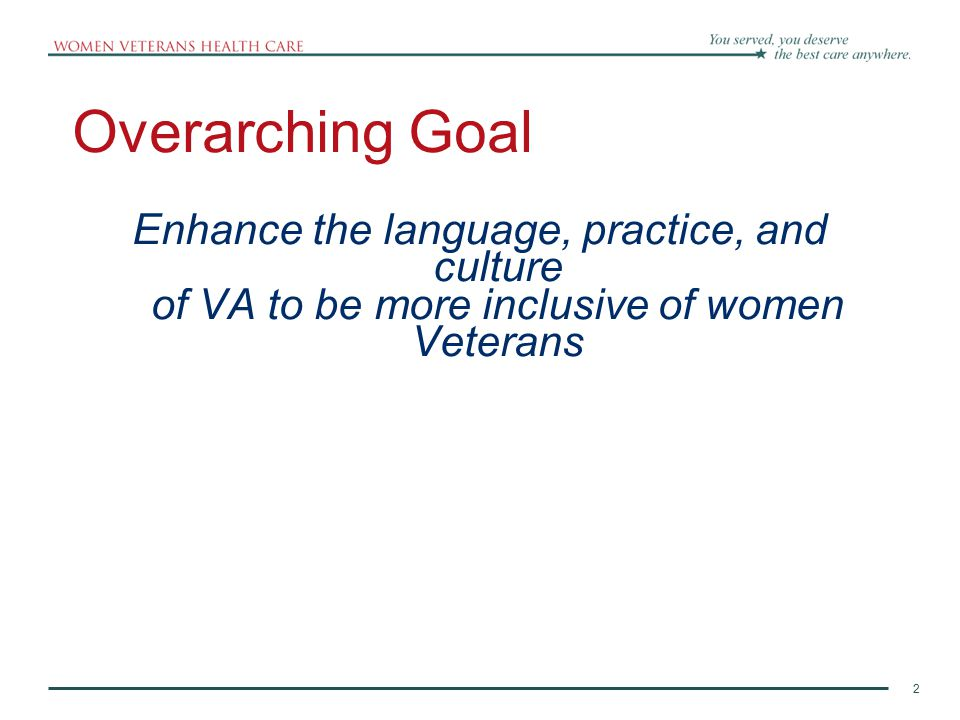 3 Strategic Vision  Understanding and treating the effects of military service on women's lives All effects- of course awareness of negative effects and vulnerabilities, but also of strengths and resilience, etc.