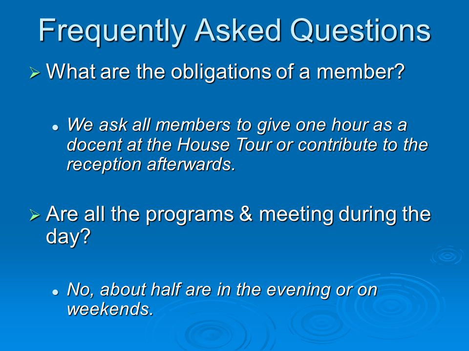 Frequently Asked Questions  How many members do you have.