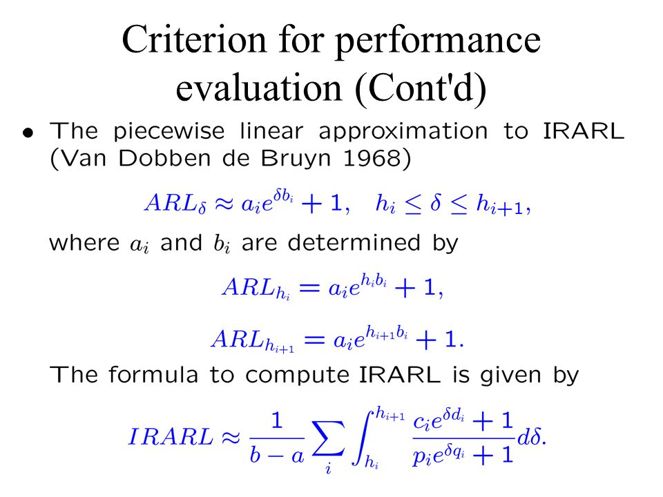 Criterion for performance evaluation (Cont d)