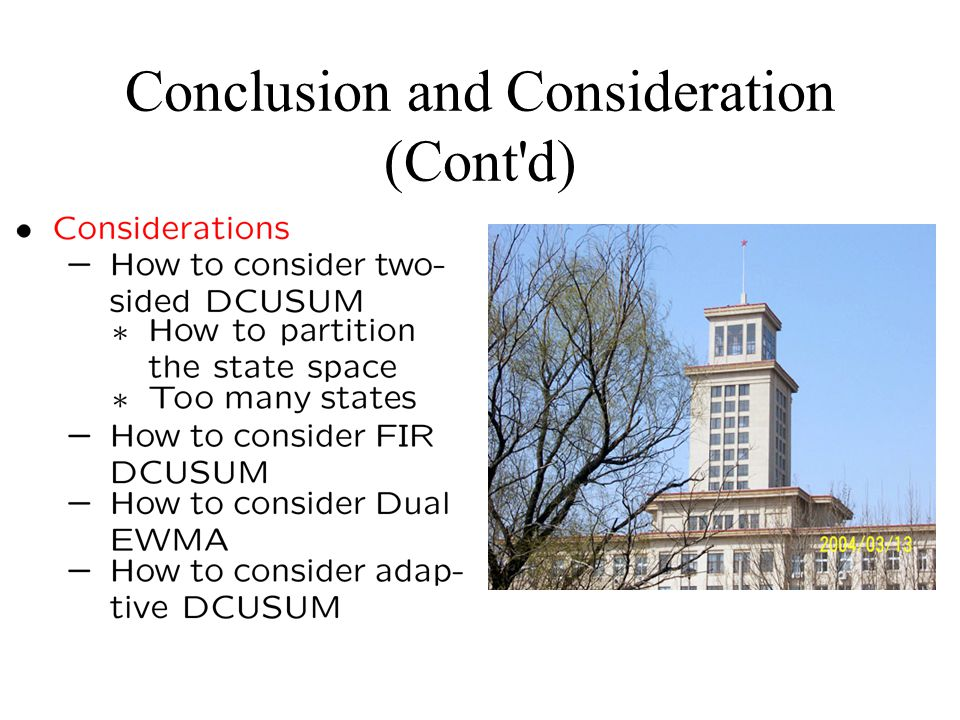 Conclusion and Consideration (Cont d)