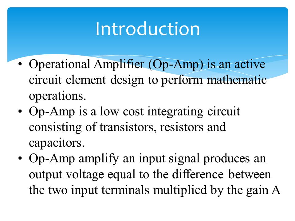 Op-Amps are commonly used for both linear and nonlinear applications: Inverting/Non-inverting Amplifiers Variable Gains Amplifiers Summers Integrators/Differentiators Filters (High, Low, Band Pass and Notch Filters) Schmitt trigger Comparators A/D converters