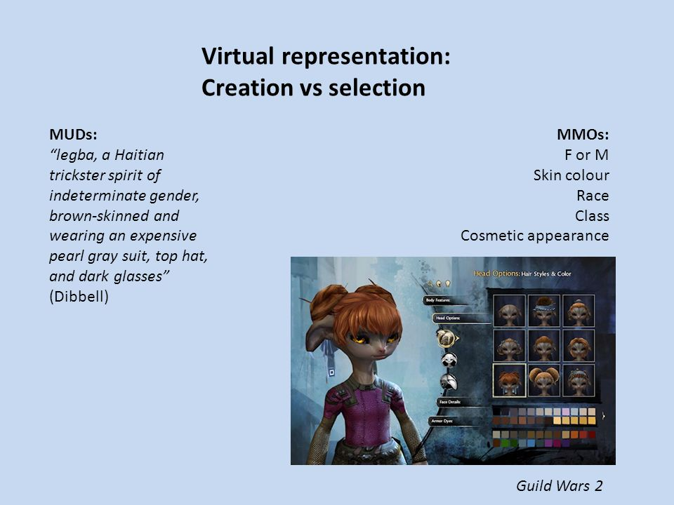 Current research on MMOGs: The notion that virtual environments are somehow 'separate' from everyday life still persists Quantitative research focuses on what avatar appearance and interactions reveal about the player Avatar / player relationship is assumed to be 1 : 1 – what THE avatar says about THE player Context – either the design of the game or the material conditions of players' lives – is often disregarded Qualitative research focuses on how MMOG play fits into players' everyday lives, how players negotiate, appropriate and mess around with game rules and narratives, and how their identities and relationships are transformed through online play