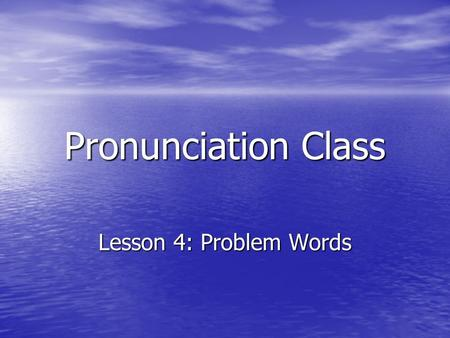 "Pronunciation Class Lesson 4: Problem Words. /ʒ//ʒ//ʒ//ʒ/ This sound is like the / ʃ / sound in "" shhh! "" or "" shape "", but you also use your voice to."