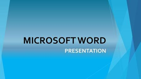 MICROSOFT WORD PRESENTATION. Word Processing  Software that is designed for the entry, editing, and printing of documents.  Windows Version = Microsoft.