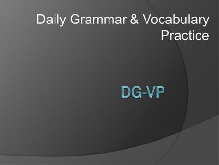 Daily Grammar & Vocabulary Practice