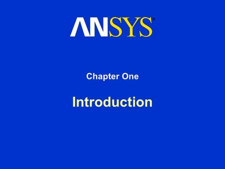 Introduction Chapter One. Training Manual September 30, 2001 Inventory #001491 1-2 Introduction Welcome! Welcome to the Advanced Structural Nonlinearities.