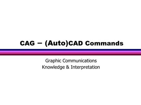 CAG – (Auto)CAD Commands