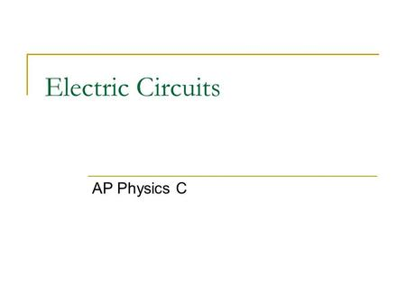 Electric Circuits AP Physics C. Potential Difference =Voltage=EMF In a battery, a series of chemical reactions occur in which electrons are transferred.