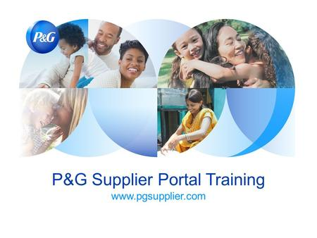 P&G Supplier Portal Training
