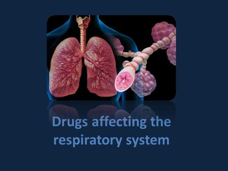 Drugs affecting the respiratory system. Main disorders of the respiratory system are 1.Bronchial asthma. 2.Chronic obstructive pulmonary disease (COPD).