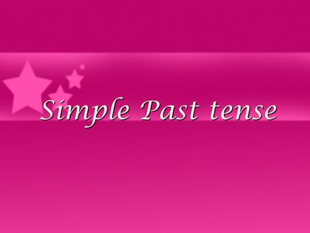 Simple Past tense. Use: The past simple is used to express a finished action in the past. Examples: We played tennis last Sunday. I worked in London from.