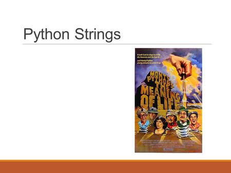 Python Strings. String  A String is a sequence of characters  Access characters one at a time with a bracket operator and an offset index >>> fruit.