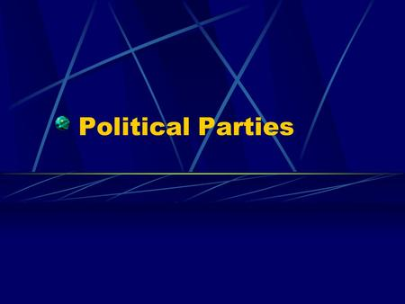 Political Parties. What Is a Party? A political party is a group of persons who seek to control government by winning elections and holding office. The.