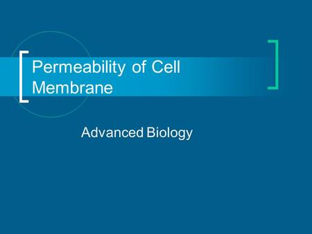 Permeability of Cell Membrane Advanced Biology. Transport Vocabulary Concentration gradient  Difference in the concentration of a substance throughout.