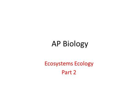 Ecosystems Ecology Part 2
