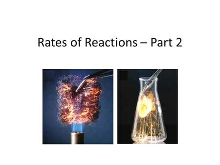 Rates of Reactions – Part 2. Factors affecting the rate of reaction The surface area The concentration of the reactant The temperature at which the reaction.