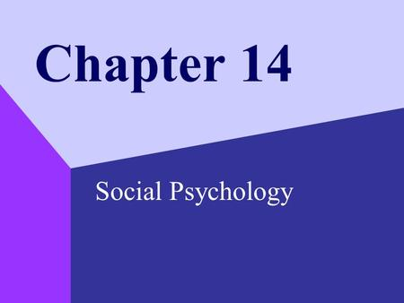 Chapter 14 Social Psychology. Copyright © 1999 by The McGraw-Hill Companies, Inc. 2 Social Cognition Social perception –judgement about the qualities.