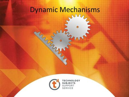 Dynamic Mechanisms. GEARS Gears are toothed wheels Gears are used to transmit motion Gears are also used to convert rotary motion to linear motion or.