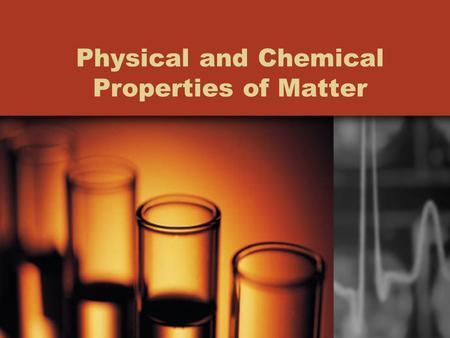 Physical and Chemical Properties of Matter. Qualitative and Quantitative Qualitative property: an observation that is described without measurements.