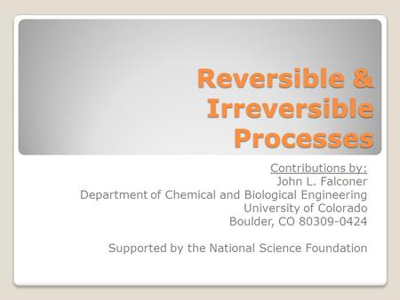 Reversible & Irreversible Processes