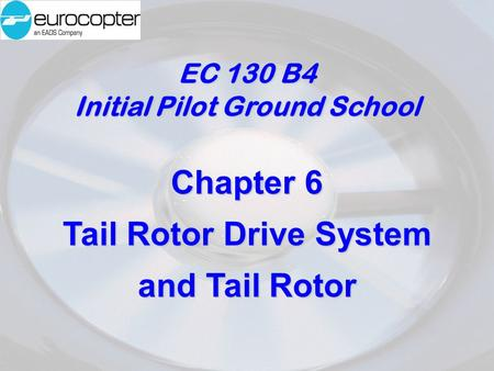 Initial Pilot Ground School Tail Rotor Drive System