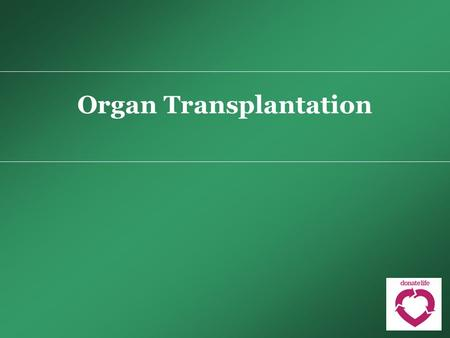 Organ Transplantation. Why is Organ Donation So Important?  There are around 1600 people currently waiting for a transplant in Australia  In 2012, 354.