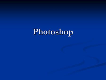 Photoshop. Photoshop works with bitmapped, digitized images (that is, continuous-tone images that have been converted into a series of small squares,