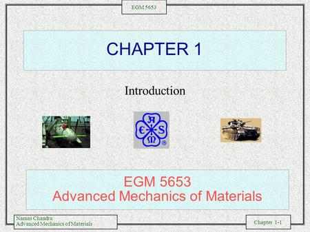 EGM 5653 Advanced Mechanics of Materials