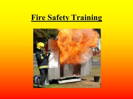 Fire Safety Training. Contents The 'Triangle of Fire' Good housekeeping Company fire safety procedures New fire safety signs Dealing with Smoke Types.