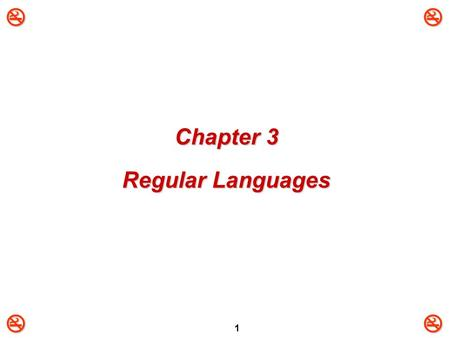 1 Chapter 3 Regular Languages.  2 3.1: Regular Expressions (1)   Regular Expression (RE):   E is a regular expression over  if E is one of: