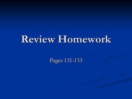 Review Homework Pages 131-133 1. 45, 46, 56 2.Combination – order is not important 3.Permutation – order is important 4. 5.ABC, ABD, ABE, ACD, ACE, ADE,