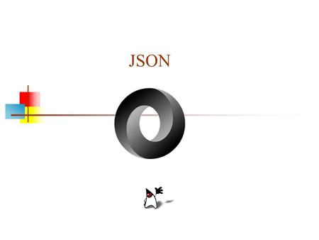JSON. JSON as an XML Alternative JSON is a light-weight alternative to XML for data- interchange JSON = JavaScript Object Notation It's really language.