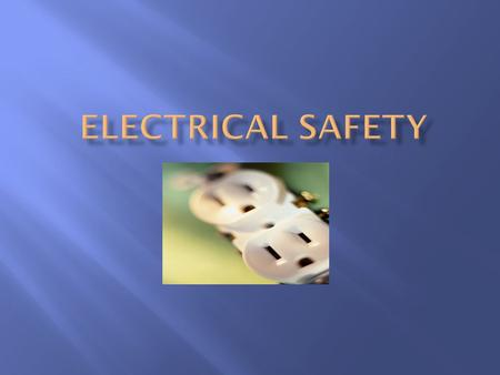  A medium that provides a means for transferring energy from one place to another  It is not expensive or difficult to control the risk of an electrical.