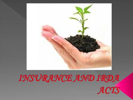"1. ACT TO ESTABLISH THE REGULATORY AUTHORITY- ""An Act, to provide for the establishment of an authority to protect the interests of holders of <strong>insurance</strong>."