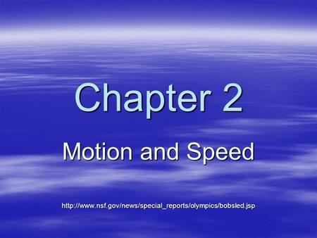 Chapter 2 Motion and Speed