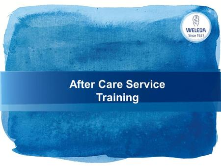 After Care Service Training. Overview The Wellbeing Advisor After Care Service is 5 simple Steps to keeping in touch with your customers. This document.