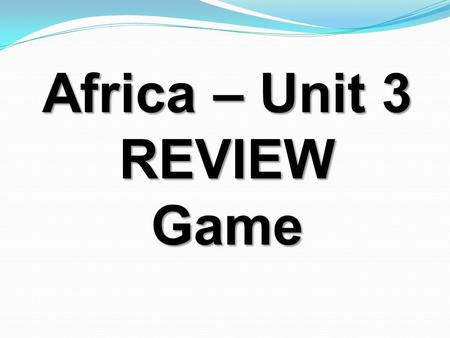 Africa – Unit 3 REVIEWGame. South Africa's economy is based on the service industry, along with what other industry? mining.