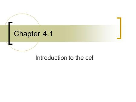 "Chapter 4.1 Introduction to the cell. Robert Hooke 1665 used a microscope to examine a piece of cork. (dead cells) He described it as consisting of ""a."