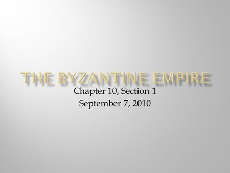 Chapter 10, Section 1 September 7, 2010.  Reign- (n.) period of power of a ruler  Imperial-(adj.)of or related to a empire  Distinct-(adj.)not alike;